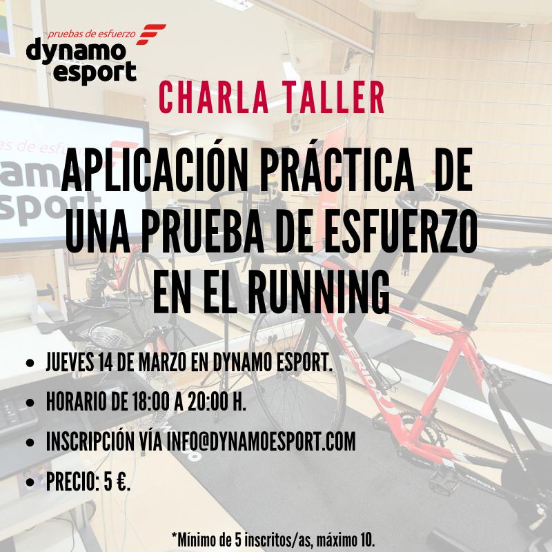 Charla taller sobre la aplicación de una prueba de esfuerzo en el running (14 de Marzo)